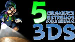 5 grandes estrenos que le restan al 3DS