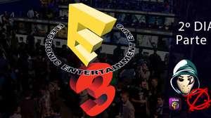 Zangado na E3: segundo dia (parte 2)