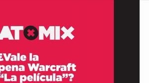 """¿Vale la pena Warcraft """"La Pelicula""""?"""